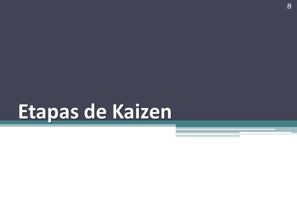 Etapas de Kaizen 8