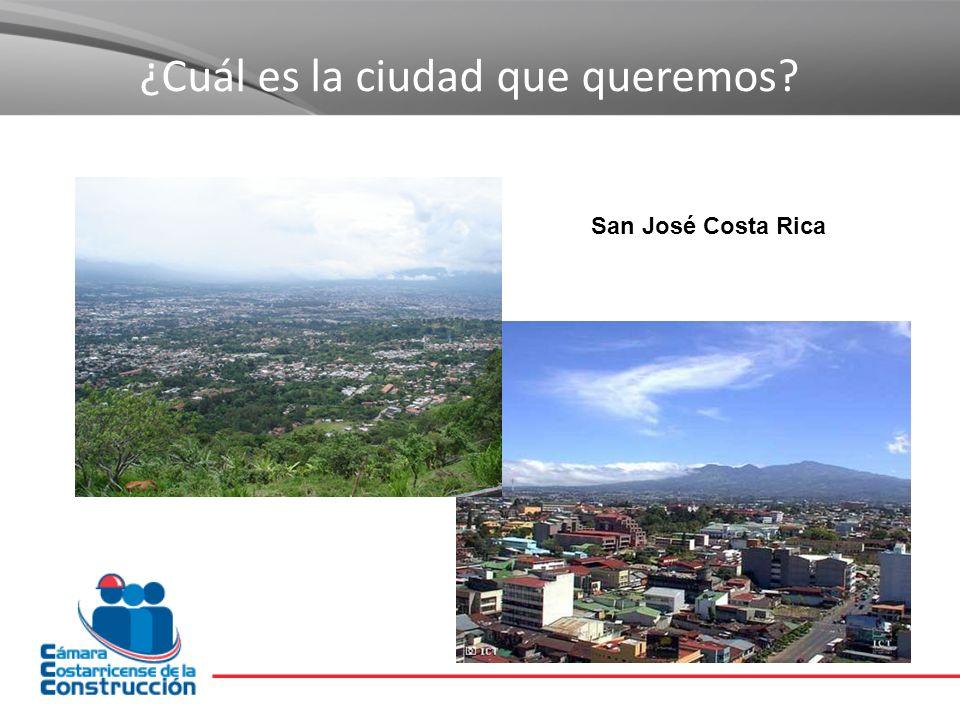 San José Costa Rica ¿Cuál es la ciudad que queremos?