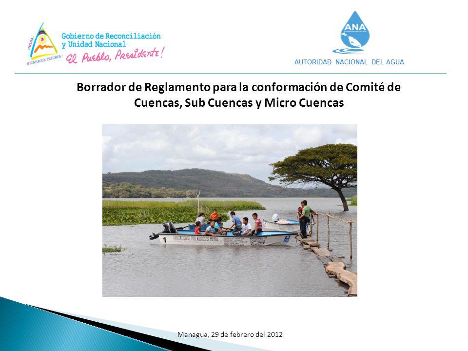 En el 2007 se aprueba la Ley General de Aguas Nacionales (Ley No.