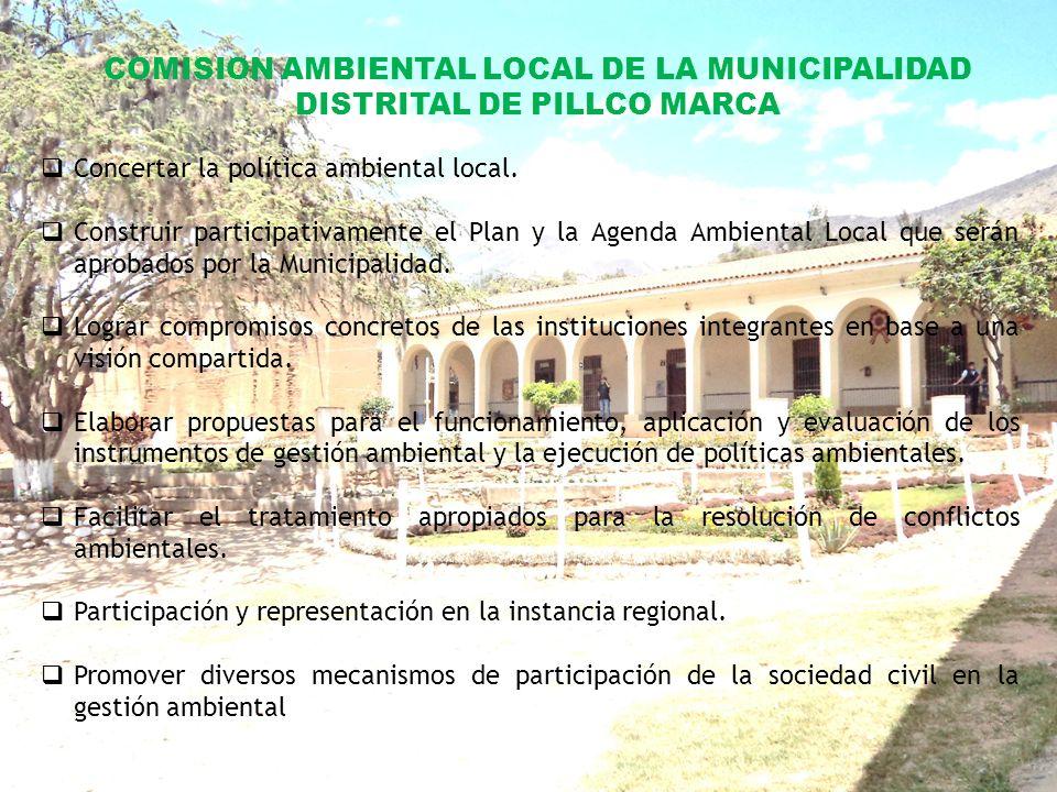 INSTRUMENTOS DE GESTION CON QUE CUENTA LA GERENCIA DE MEDIO AMBIENTE DE LA MUNICIPALIDAD DE PILLCO MARCA DIAGNOSTICO AMBIENTAL MUNICIPAL FORTALEZA, OPORTUNIDADES, DEBILIDADES, AMEZAS POLITICA AMBIENTAL ESTABLECE LOS PRINCIPIOS Y LINEAMIENTOS PARA ASEGURAR EL EFECTIVO DERECHO A LA VIDA Y A UN AMBIENTE SALUDABLE, EQUILIBRADO Y ADECUADO EN EL MARCO DE LA POLITICA NACIONAL, REGIONAL Y PROVINCIAL PLAN DE ACCION AMBIENTAL MUNICIPAL PRIORIZAR Y PROYECTAN LAS ACCIONES DE INVERSIONES DE LA GESTIÓN AMBIENTAL A EJECUTAR EN EL DISTRITO.