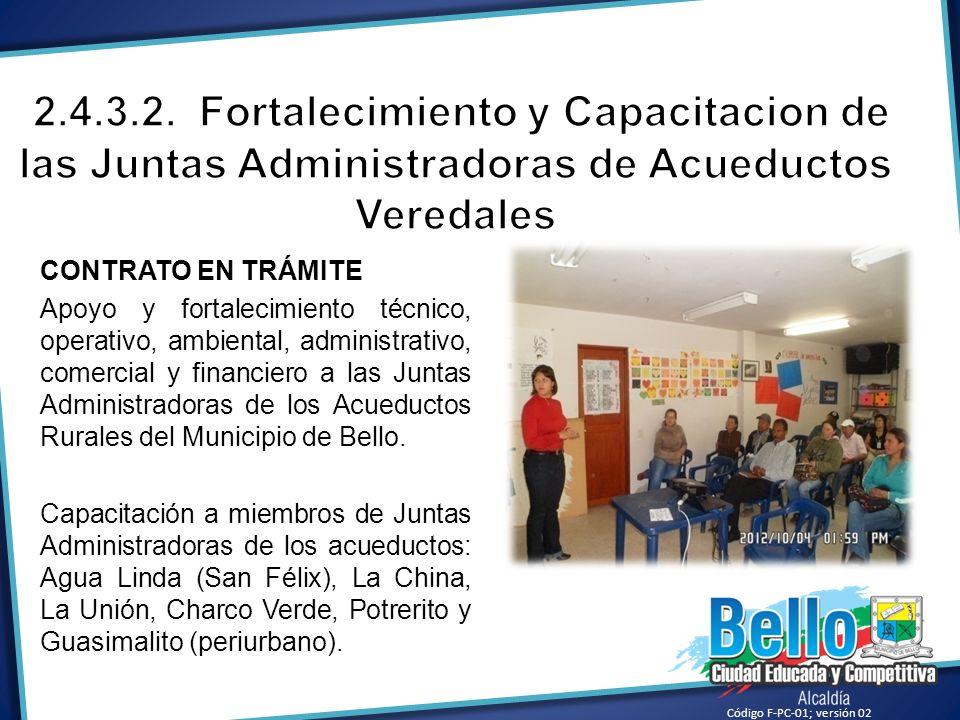 CONTRATO EN TRÁMITE Apoyo y fortalecimiento técnico, operativo, ambiental, administrativo, comercial y financiero a las Juntas Administradoras de los