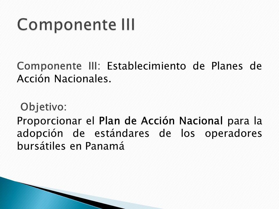 Componente III: Establecimiento de Planes de Acción Nacionales.