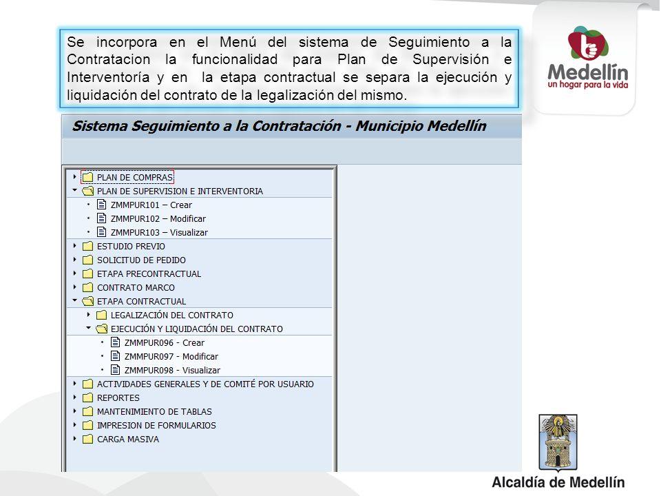 Se incorpora en el Menú del sistema de Seguimiento a la Contratacion la funcionalidad para Plan de Supervisión e Interventoría y en la etapa contractu
