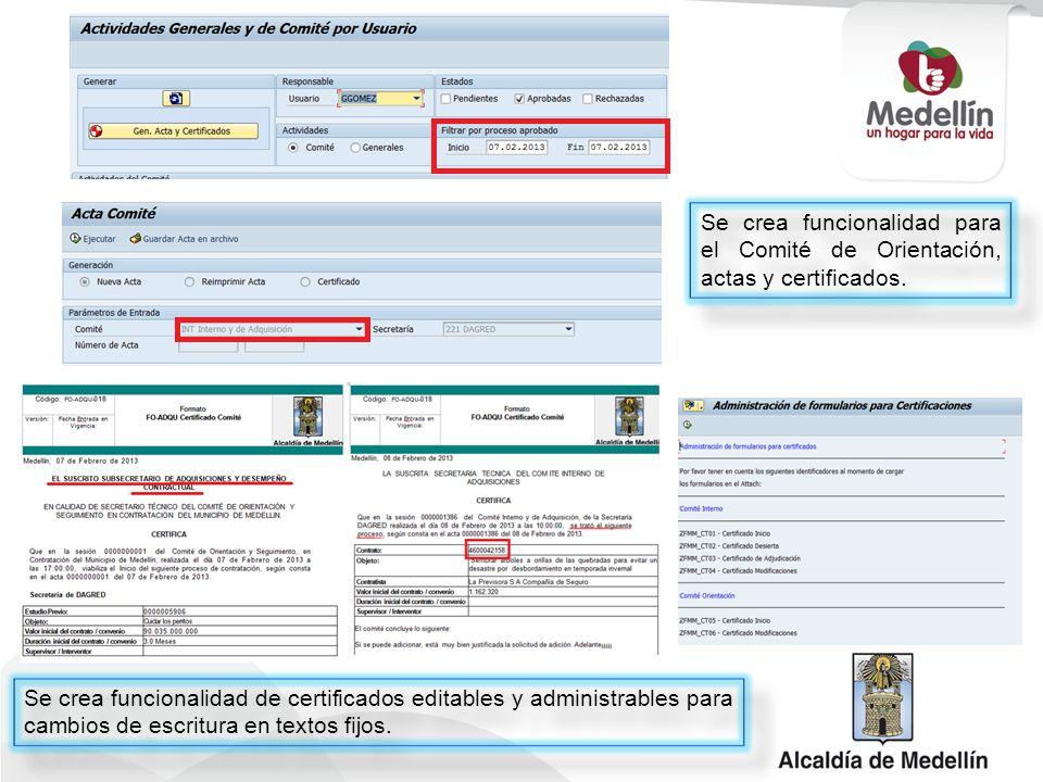 Se crea funcionalidad para el Comité de Orientación, actas y certificados. Se crea funcionalidad de certificados editables y administrables para cambi