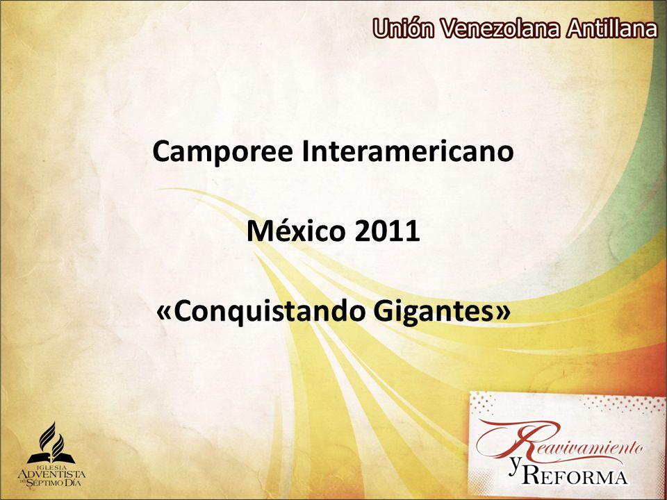 Camporee Interamericano México 2011 «Conquistando Gigantes»
