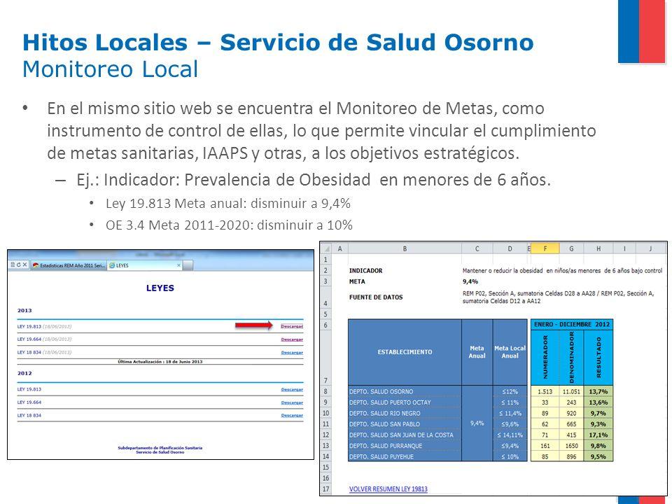 En el mismo sitio web se encuentra el Monitoreo de Metas, como instrumento de control de ellas, lo que permite vincular el cumplimiento de metas sanit