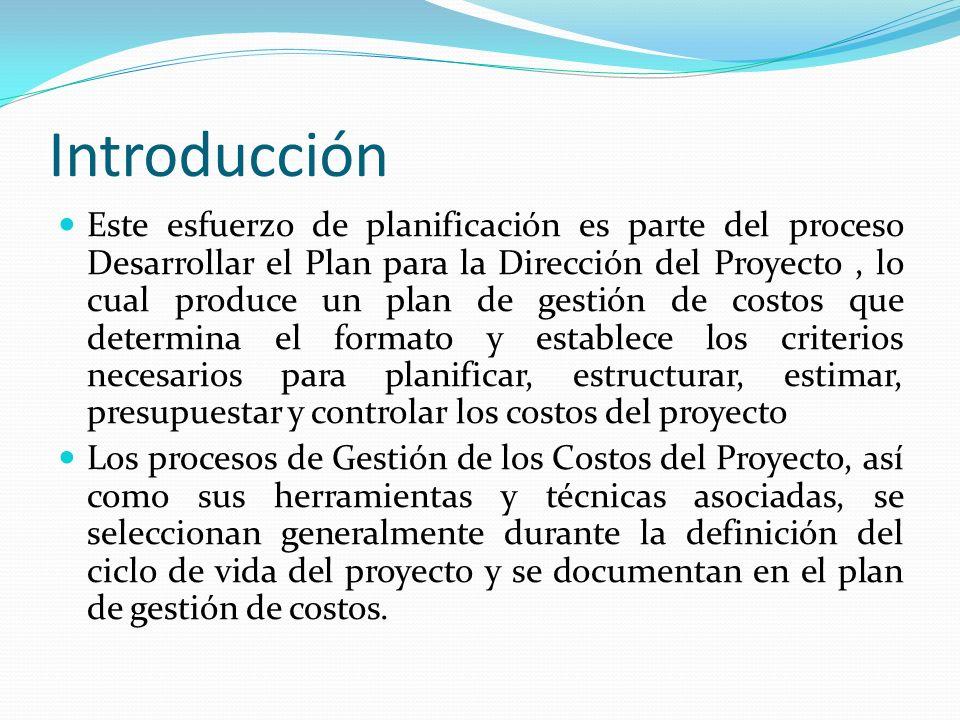 Introducción Este esfuerzo de planificación es parte del proceso Desarrollar el Plan para la Dirección del Proyecto, lo cual produce un plan de gestió
