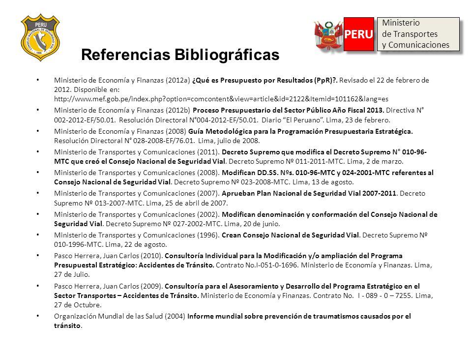 Ministerio de Transportes y Comunicaciones Ministerio de Transportes y Comunicaciones PERU Referencias Bibliográficas Ministerio de Economía y Finanza