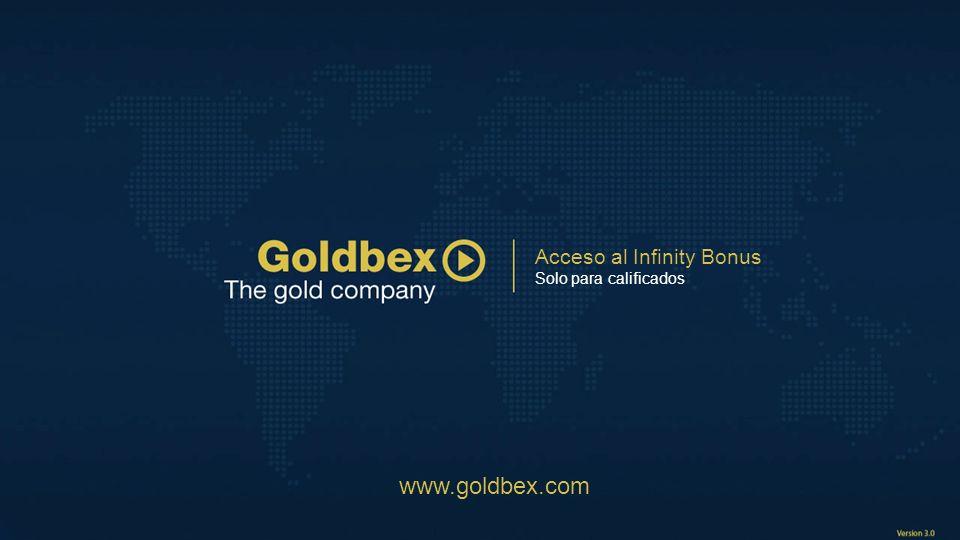 Acceso al Infinity Bonus Solo para calificados www.goldbex.com