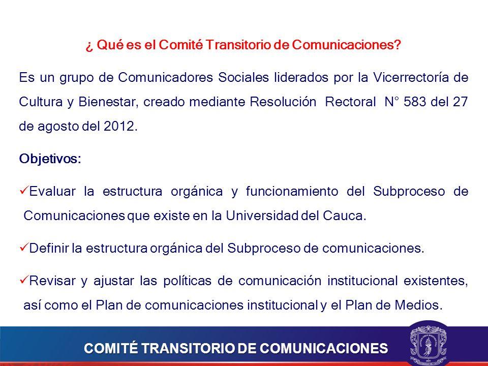 ¿ Qué es el Comité Transitorio de Comunicaciones.