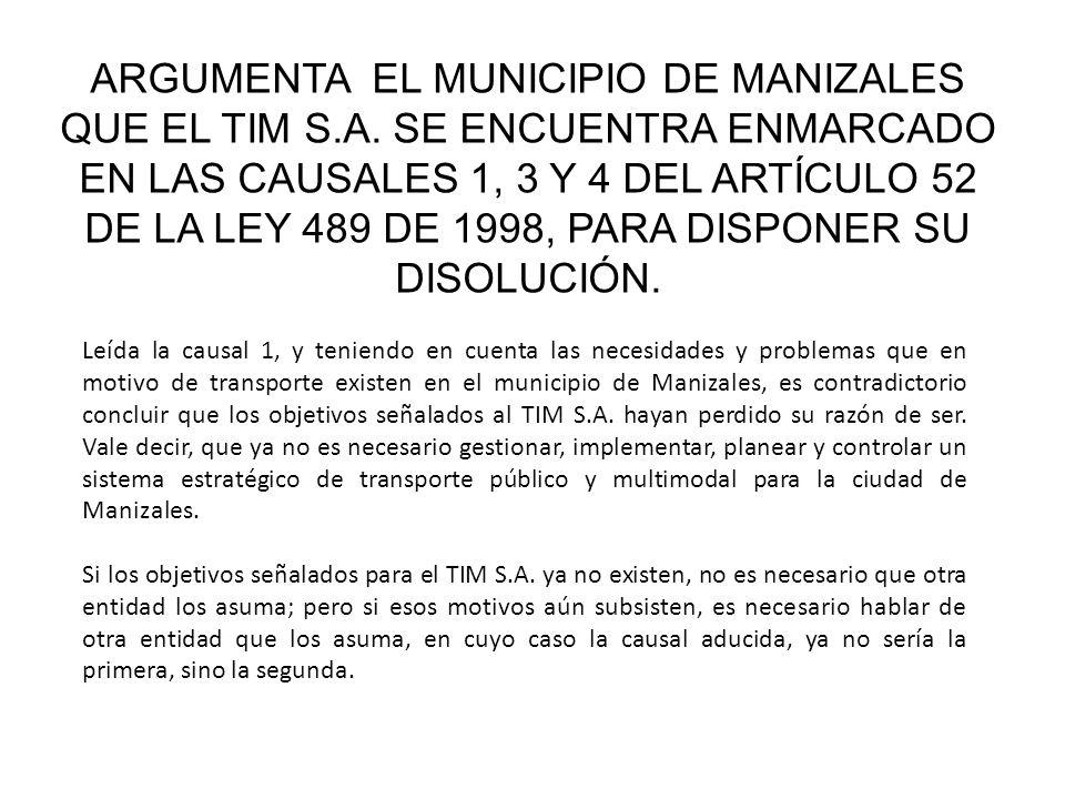ARGUMENTA EL MUNICIPIO DE MANIZALES QUE EL TIM S.A.