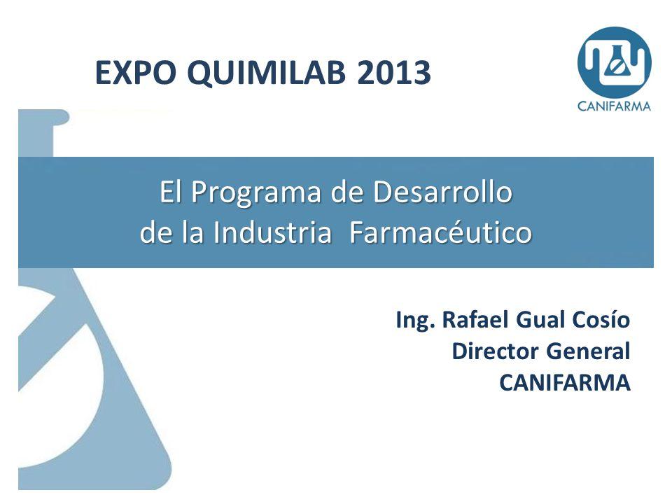 Agenda 1.Visión 2.Construcción y antecedentes: una visión compartida 3.Programa de Desarrollo 4.Beneficios esperados 2 El Programa de Desarrollo de la Industria Farmacéutica EXPO QUIMILAB 2013