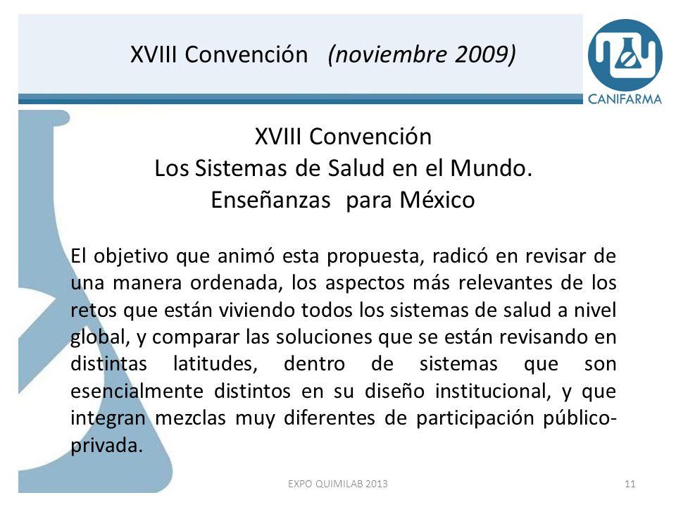 Desarrollo del Proyecto c.XVIII Convención; Los sistemas de salud en el mundo.