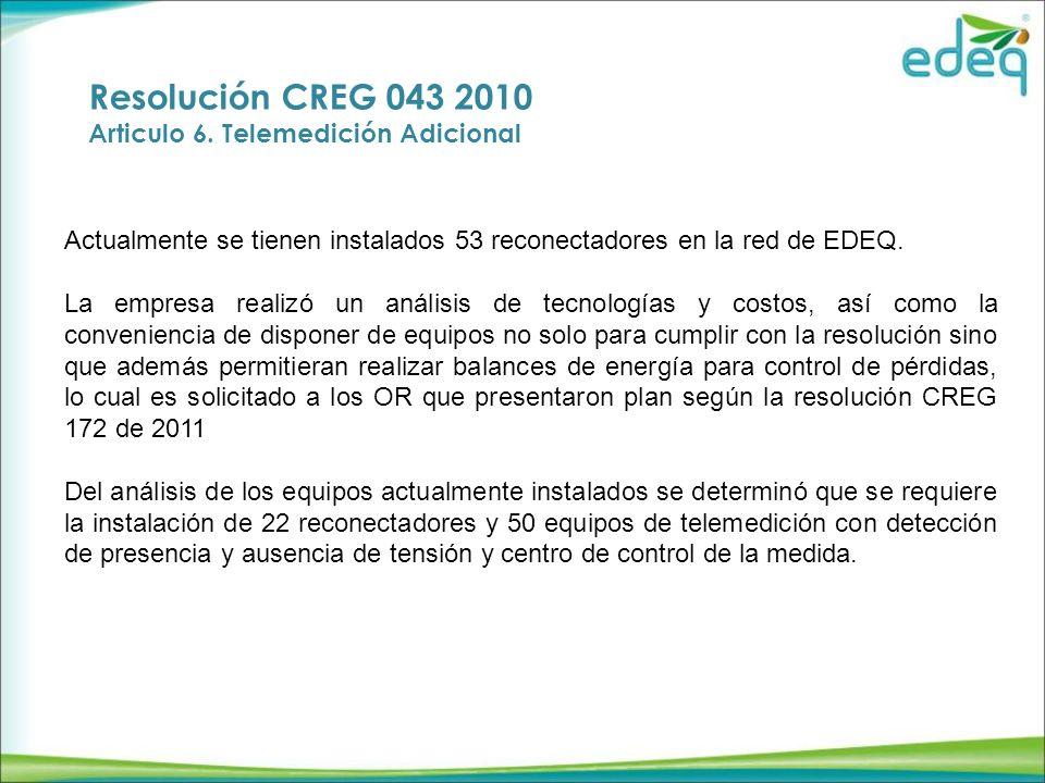 Resolución CREG 043 2010 Articulo 6.