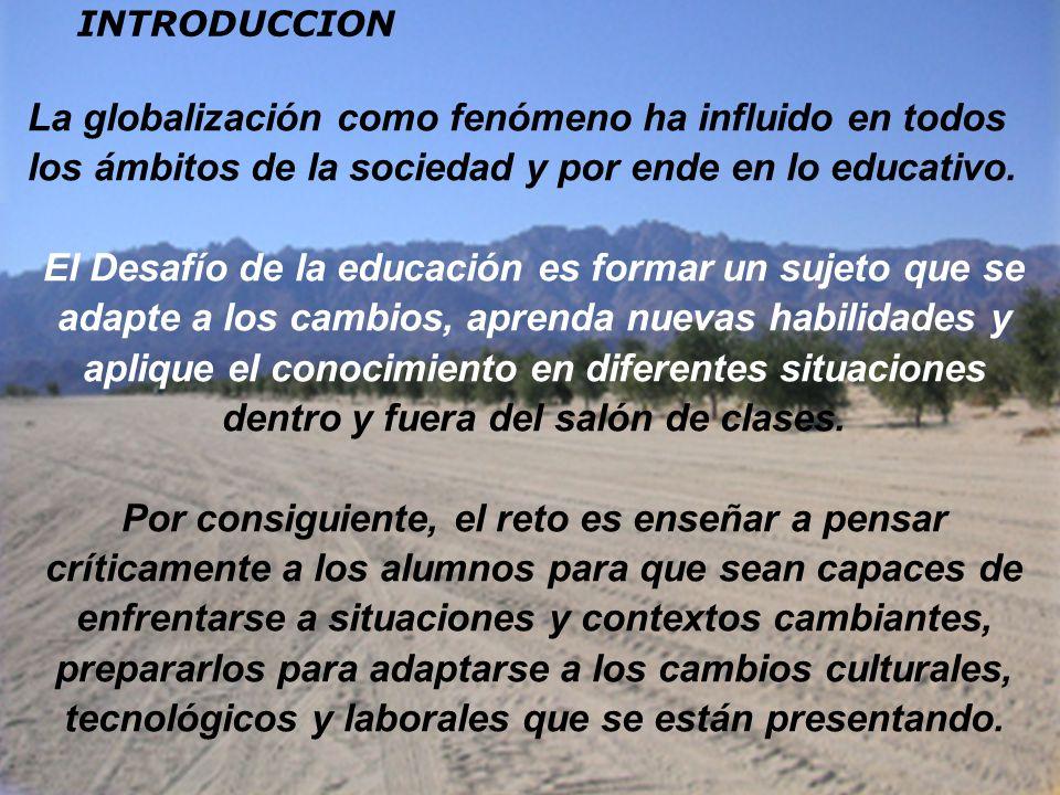 LA FUNCIONALIDAD DE LOS APRENDIZAJES Un buen aprendizaje es el que garantiza que, en lo sucesivo, el alumno podrá utilizar los conocimientos adquiridos y aplicarlos a situaciones y contextos diversos, en la escuela y fuera de ella.