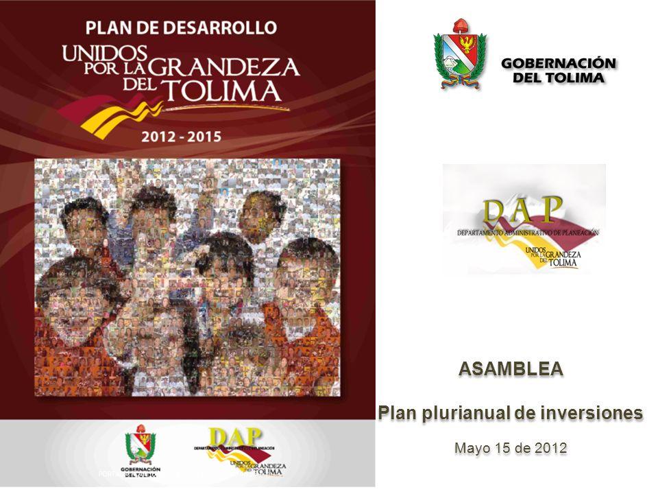 ASAMBLEA Plan plurianual de inversiones Mayo 15 de 2012 ASAMBLEA Plan plurianual de inversiones Mayo 15 de 2012