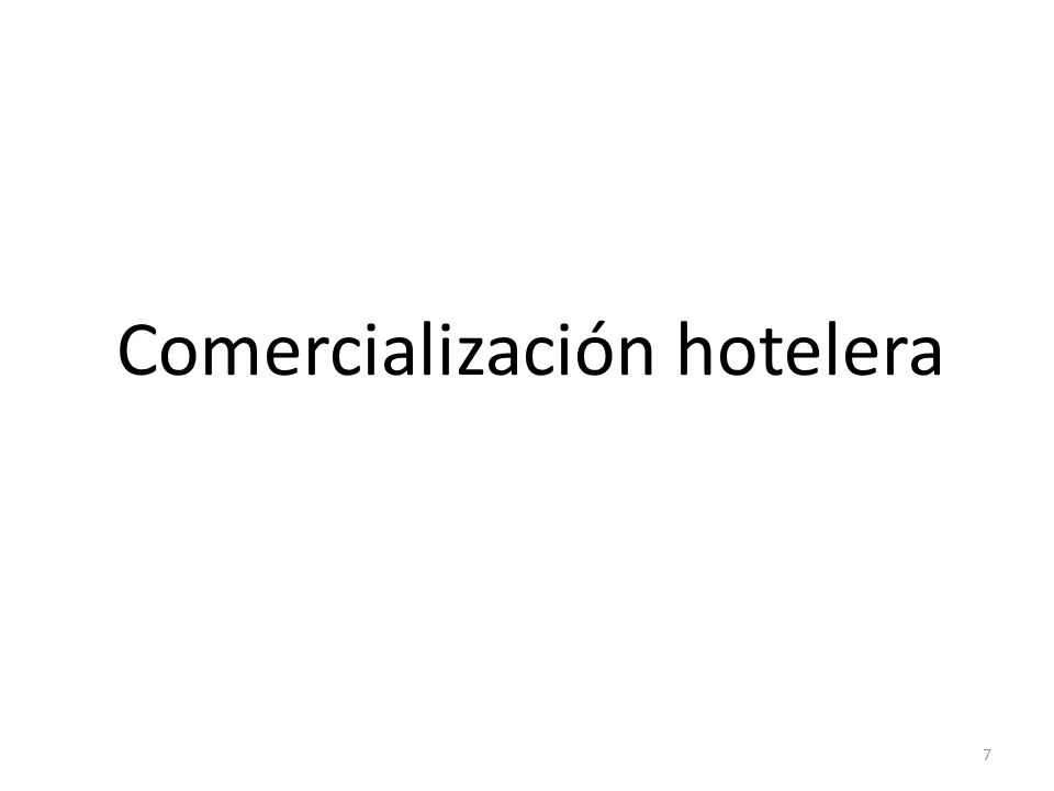 Comercialización hotelera 7