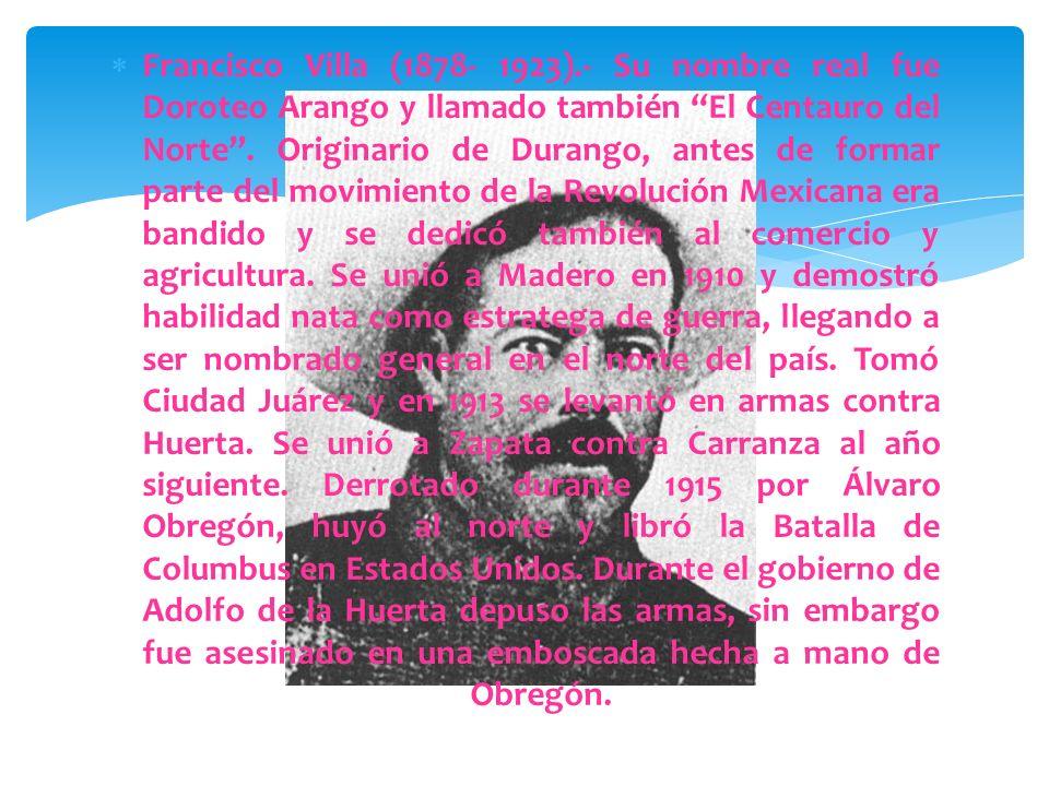 Ricardo Flores Magón (1873- 1922).- Considerado precursor de la Revolución Mexicana, nació en Oaxaca. Periodista y político, fundó periódicos como El