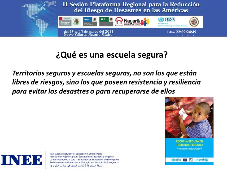 Oportunidades y desafíos Fortalecer las capacidades de las Ministerios de Educación y escuelas en su labor/rol en Reducción de Riesgo.