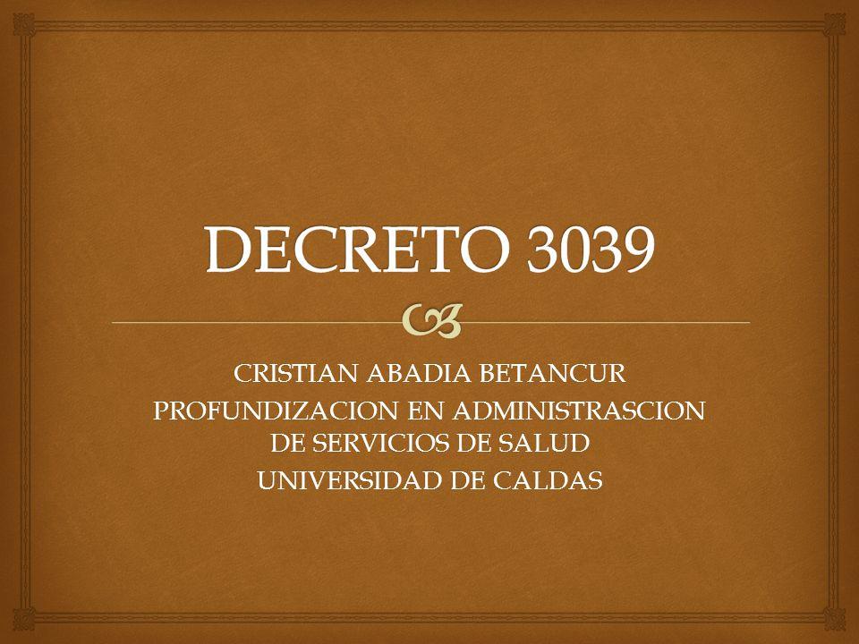 CRISTIAN ABADIA BETANCUR PROFUNDIZACION EN ADMINISTRASCION DE SERVICIOS DE SALUD UNIVERSIDAD DE CALDAS