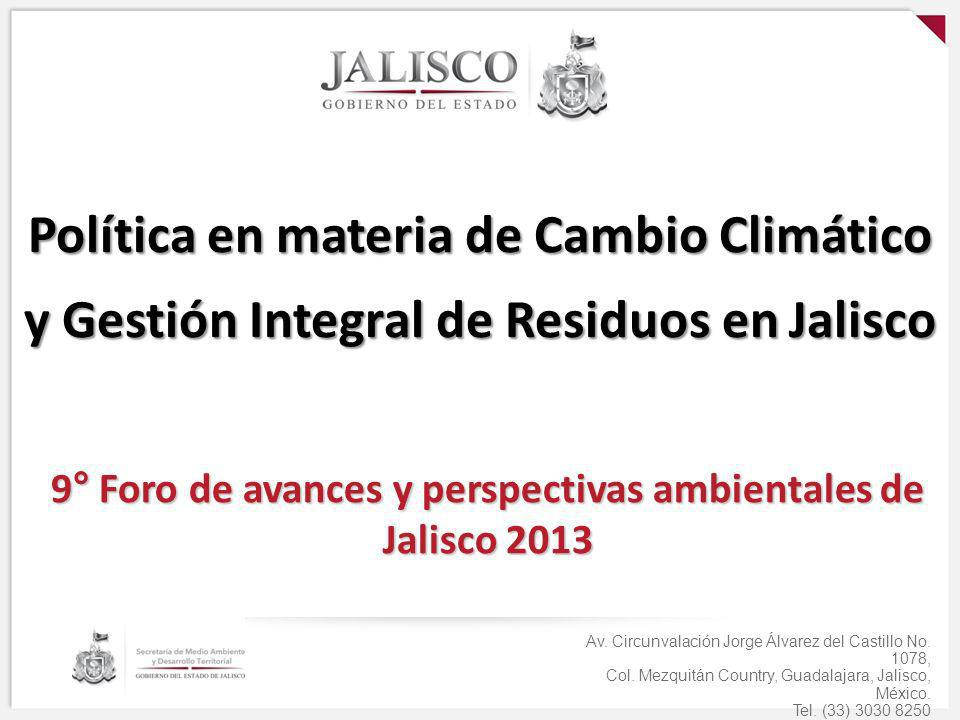 9° Foro de avances y perspectivas ambientales de Jalisco 2013 Av. Circunvalación Jorge Álvarez del Castillo No. 1078, Col. Mezquitán Country, Guadalaj