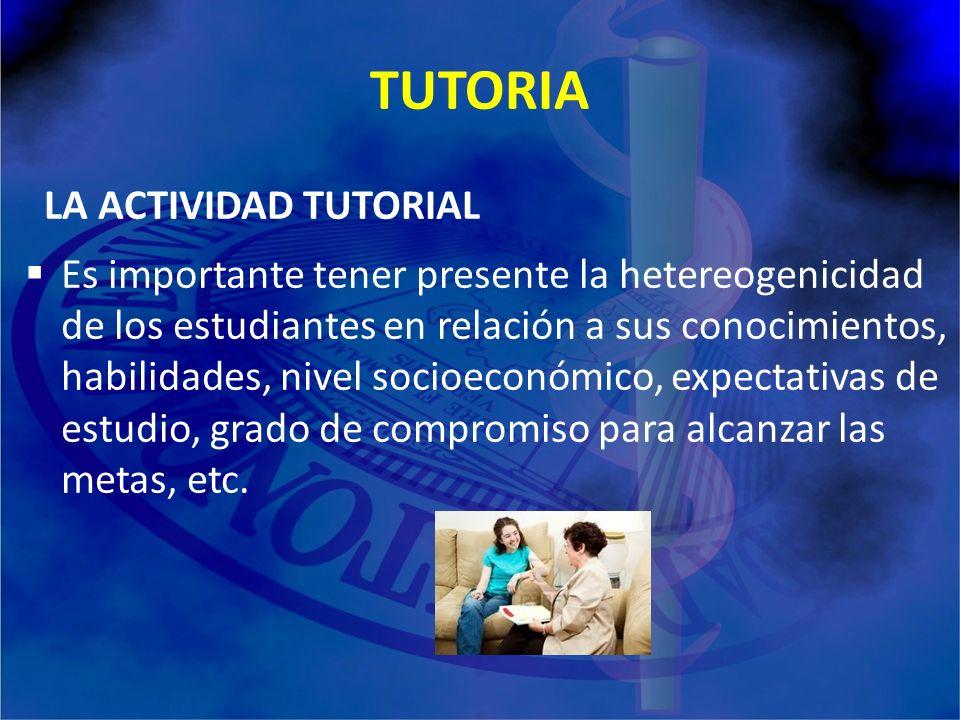 TUTORIA Tutoría académica El Tutor El Tutorado