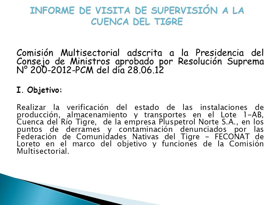 Comisión Multisectorial adscrita a la Presidencia del Consejo de Ministros aprobado por Resolución Suprema N° 200-2012-PCM del día 28.06.12 I. Objetiv