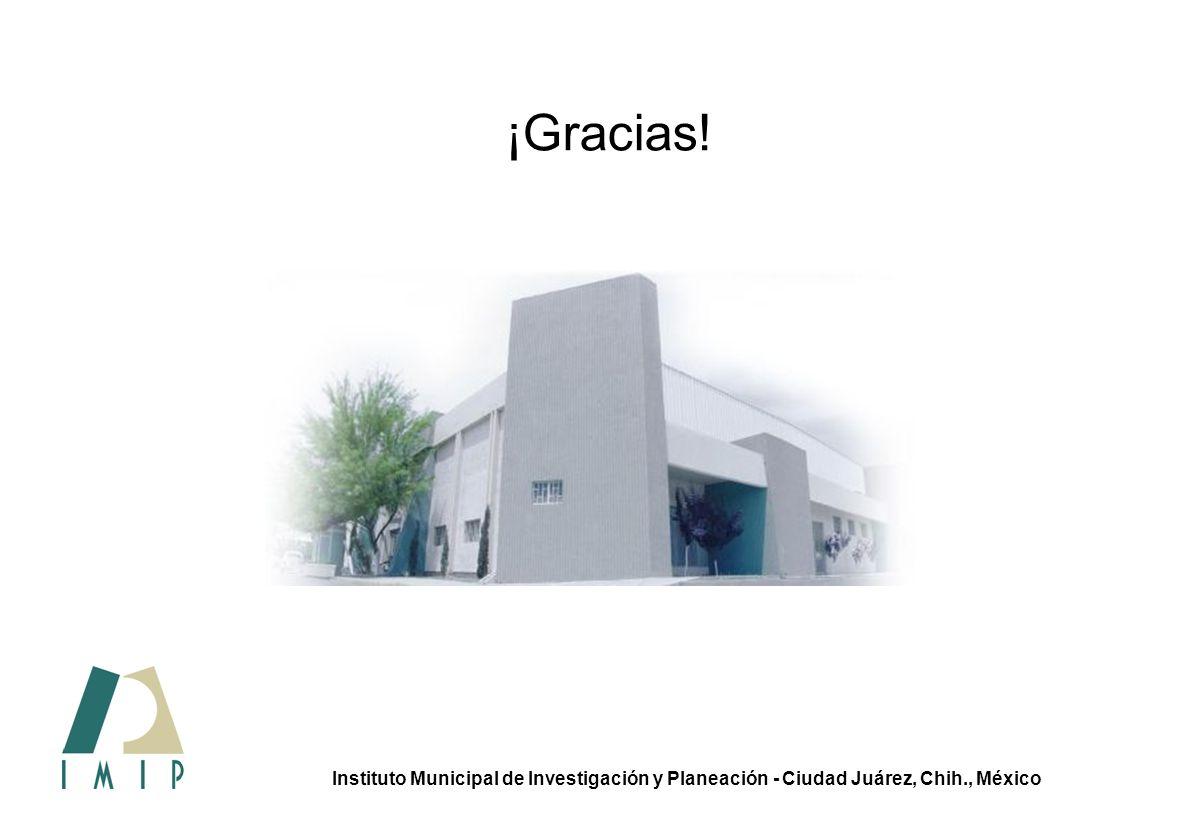 Sistema de movilidad urbana integral 34 Premio gobierno y gestión local Instituto Municipal de Investigación y Planeación - Ciudad Juárez, Chih., México ¡Gracias!