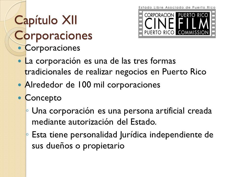 Corporaciones La corporación es una de las tres formas tradicionales de realizar negocios en Puerto Rico Alrededor de 100 mil corporaciones Concepto U