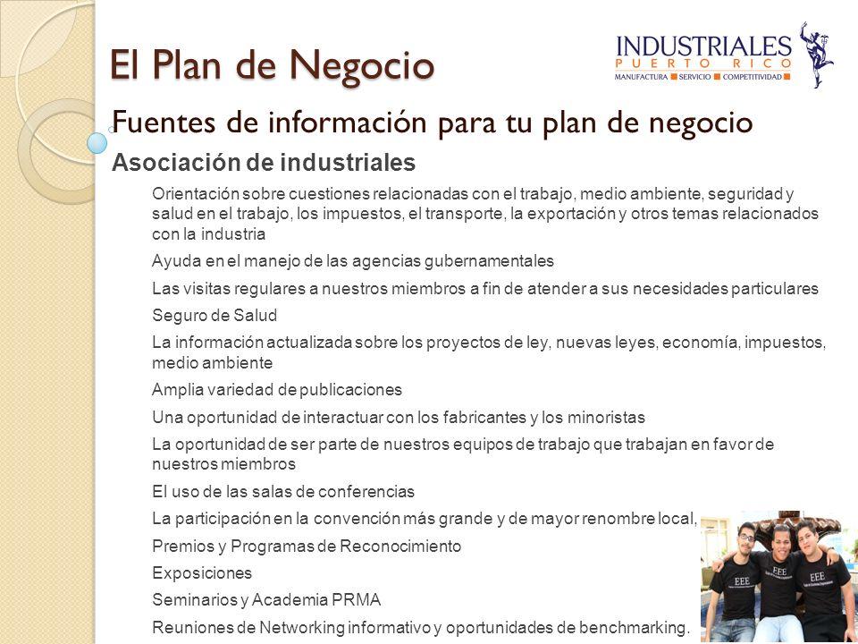 El Plan de Negocio Fuentes de información para tu plan de negocio Asociación de industriales Orientación sobre cuestiones relacionadas con el trabajo,