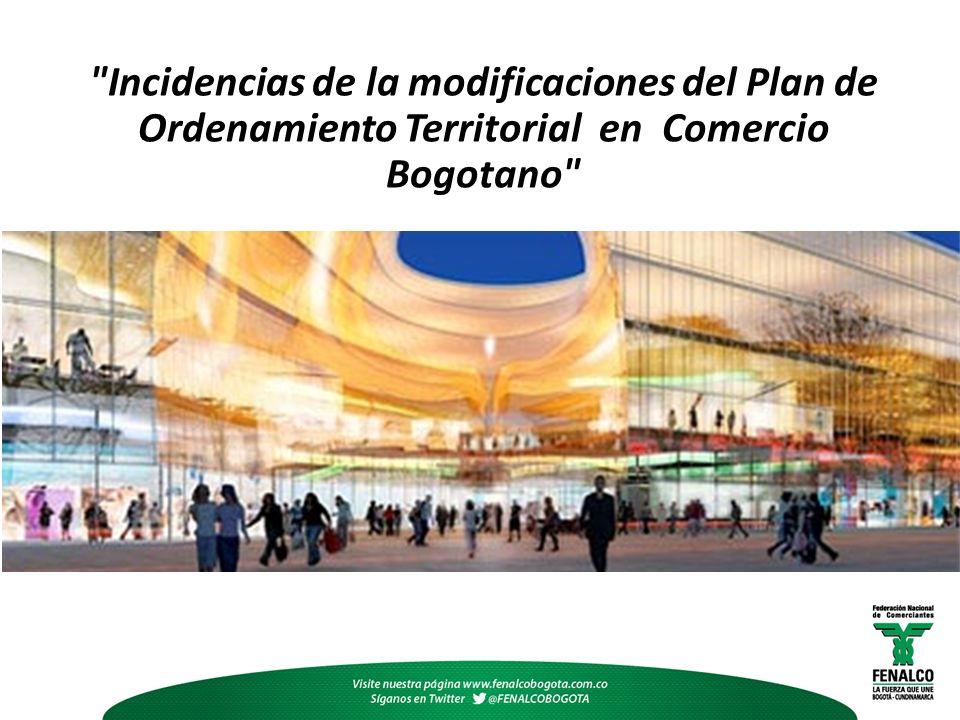 Incidencias de la modificaciones del Plan de Ordenamiento Territorial en Comercio Bogotano