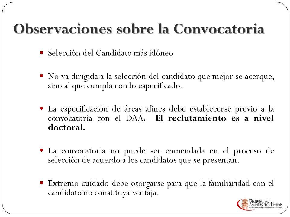 Dificultad en los criterios de la Convocatoria y su aplicación 15 Fecha de efectividad 15 de marzo de 2008 ó hasta que se llene la plaza ó un año lo q