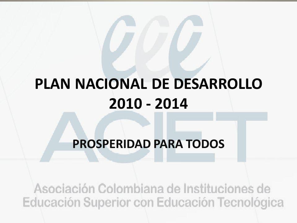 PLAN NACIONAL DE DESARROLLO 2010 - 2014 PROSPERIDAD PARA TODOS