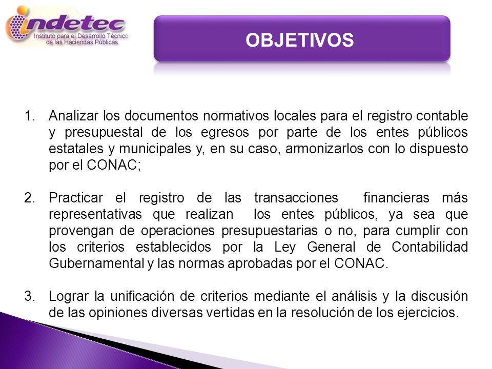 1.Analizar los documentos normativos locales para el registro contable y presupuestal de los egresos por parte de los entes públicos estatales y munic