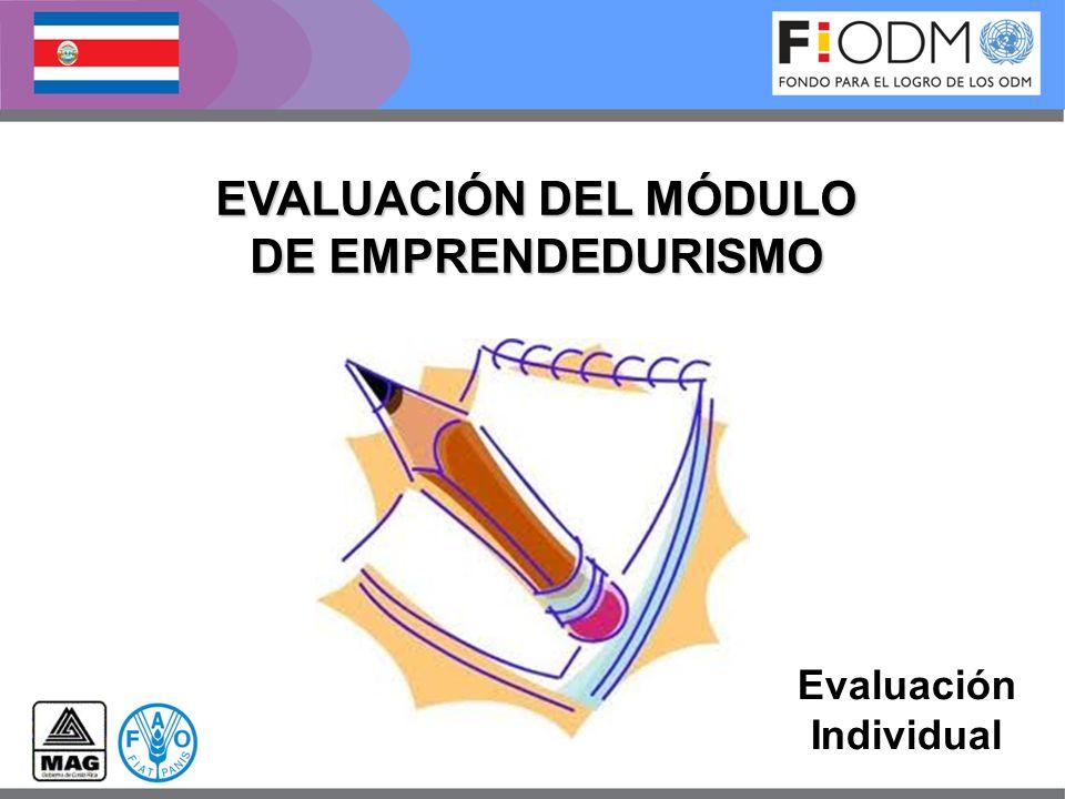 Evaluación Individual EVALUACIÓN DEL MÓDULO DE EMPRENDEDURISMO