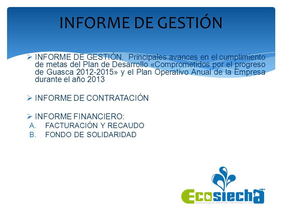 INFORME DE GESTIÓN. Principales avances en el cumplimiento de metas del Plan de Desarrollo «Comprometidos por el progreso de Guasca 2012-2015» y el Pl