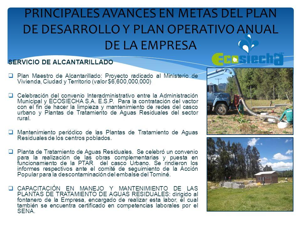 SERVICIO DE ALCANTARILLADO Plan Maestro de Alcantarillado: Proyecto radicado al Ministerio de Vivienda, Ciudad y Territorio (valor $6,600,000,000) Cel