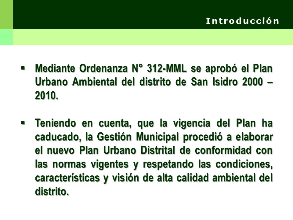 Agosto 2005 La MML remite a la MSI propuesta de Zonificación.