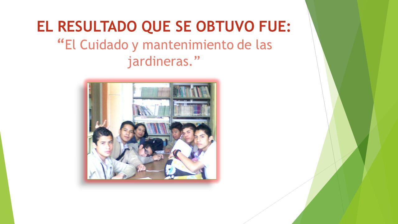 PLAN DE TRABAJO PARTE 5 ResponsablesActividadesLugar y FechaRecursosEvidencia Equipo de Trabajo de alumnos de Diseña el Cambio y Maestra guía: Ma.