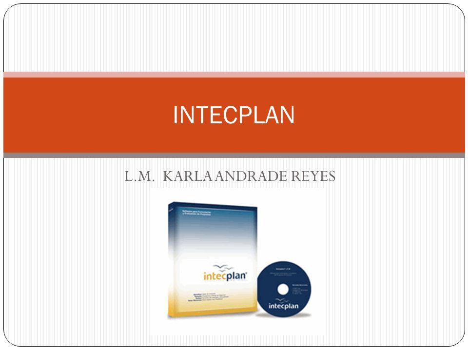 L.M. KARLA ANDRADE REYES INTECPLAN
