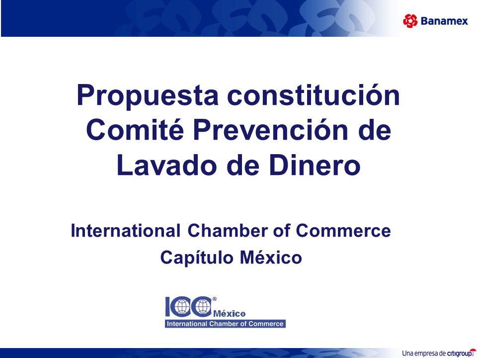 Propuesta constitución Comité Prevención de Lavado de Dinero International Chamber of Commerce Capítulo México
