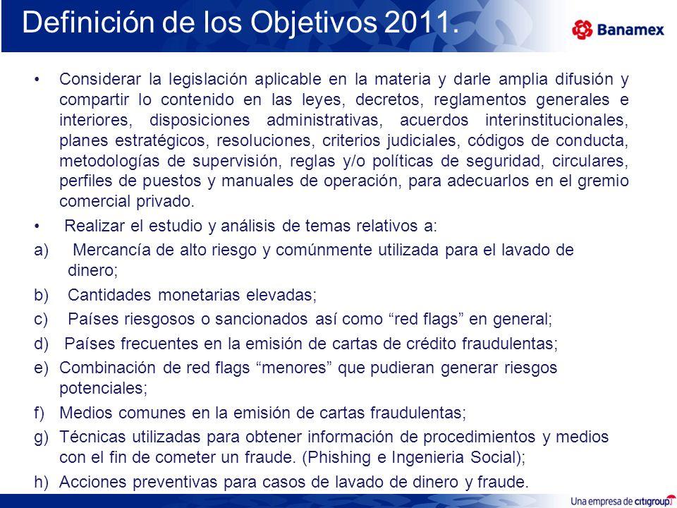 Definición de los Objetivos 2011. Considerar la legislación aplicable en la materia y darle amplia difusión y compartir lo contenido en las leyes, dec