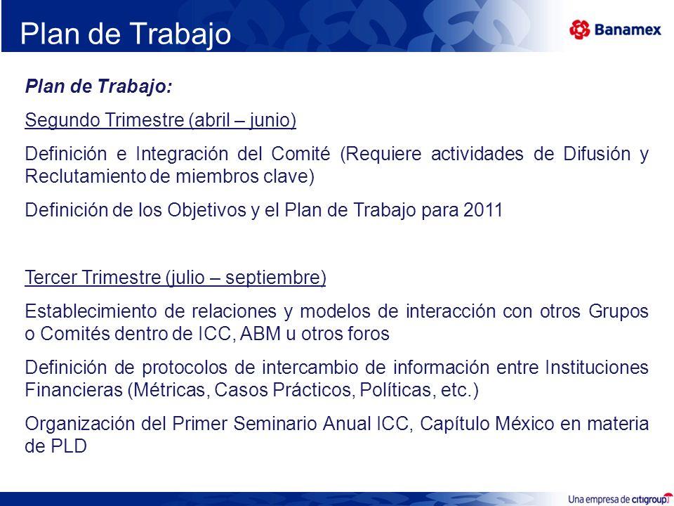 Plan de Trabajo Plan de Trabajo: Segundo Trimestre (abril – junio) Definición e Integración del Comité (Requiere actividades de Difusión y Reclutamien