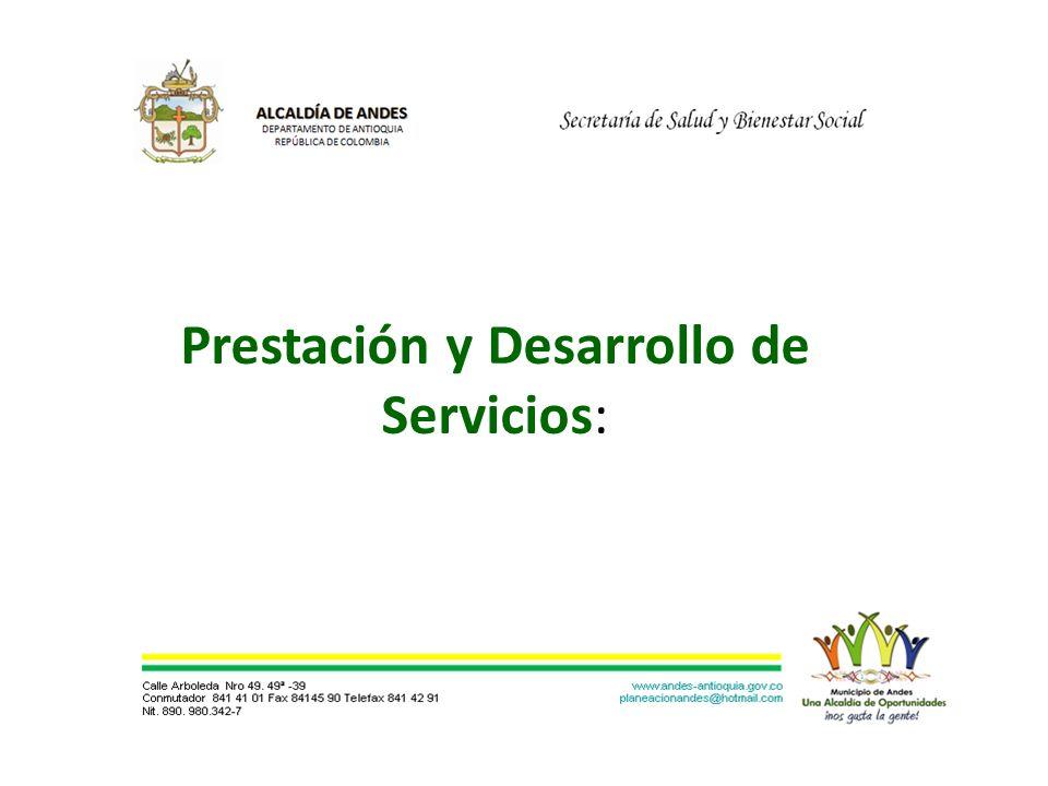 Prestación y Desarrollo de Servicios: