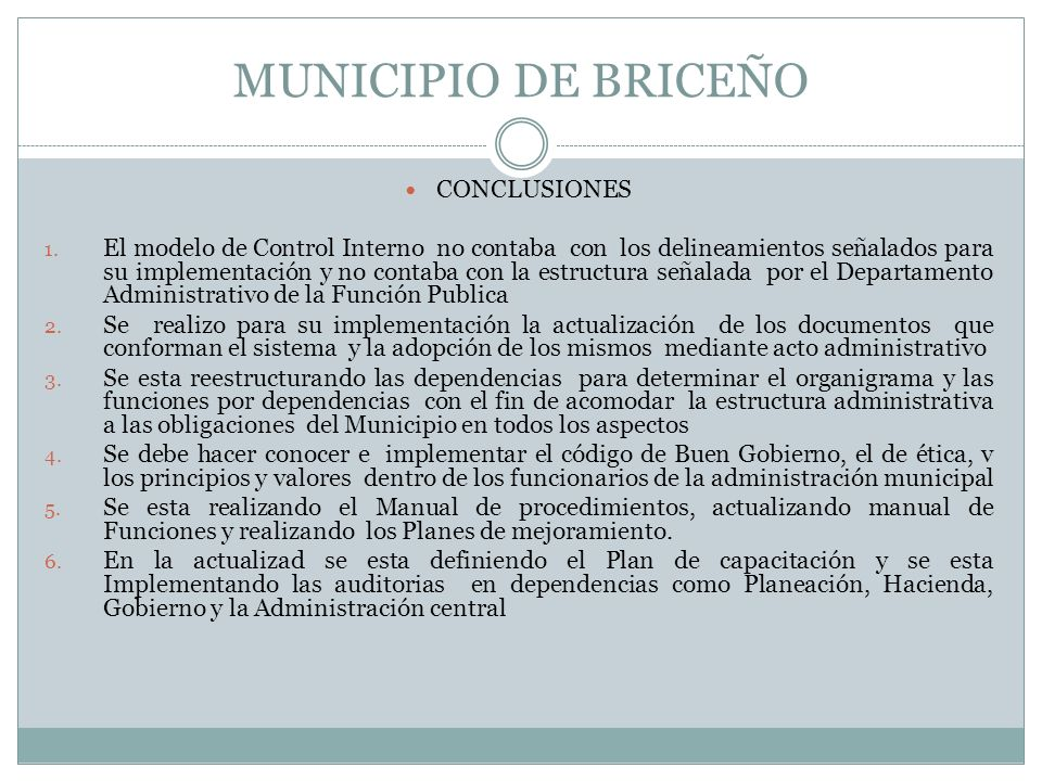 MUNICIPIO DE BRICEÑO CONCLUSIONES 1.