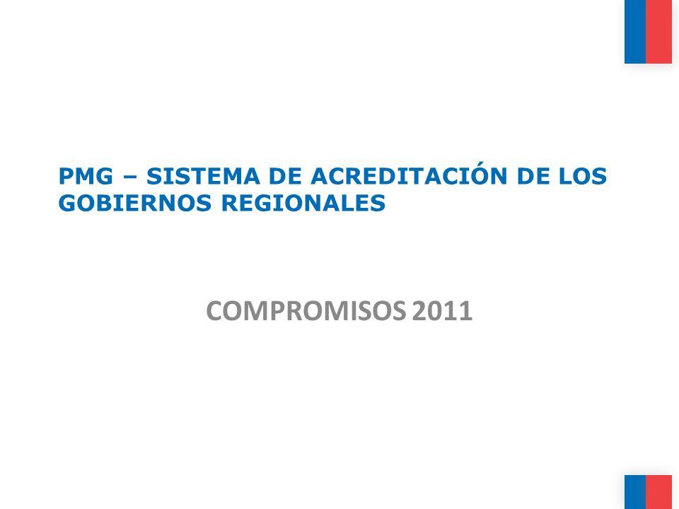 PMG – SISTEMA DE ACREDITACIÓN DE LOS GOBIERNOS REGIONALES COMPROMISOS 2011