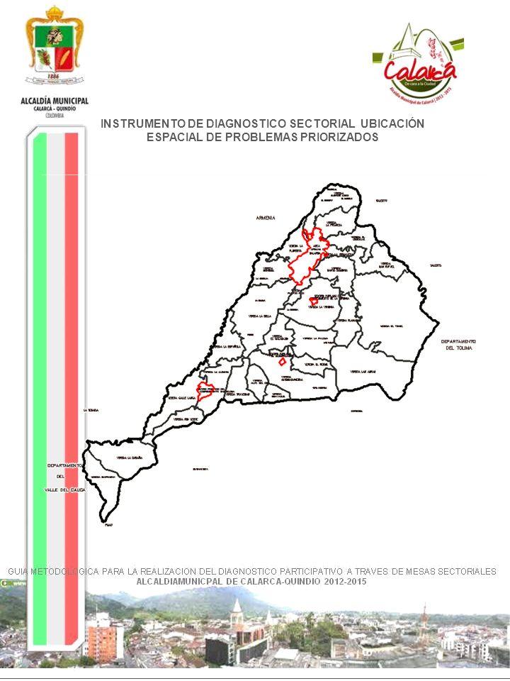 CABECERA MUNICIPAL Fuente: Revisión y Ajuste PBOT Acuerdo 014 de 2009