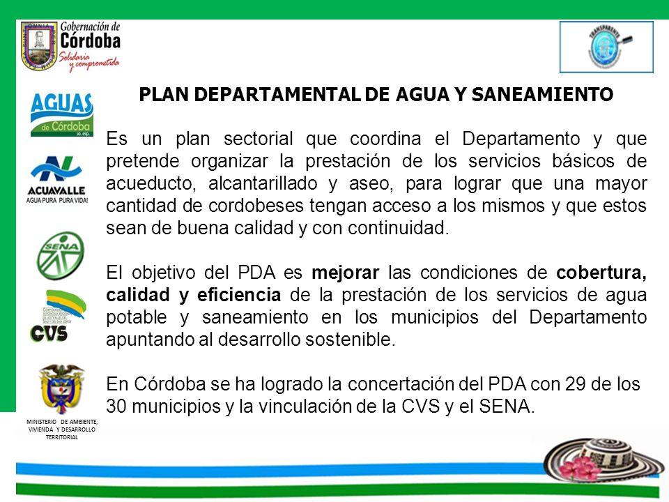 MINISTERIO DE AMBIENTE, VIVIENDA Y DESARROLLO TERRITORIAL MUNICIPIO DE MOÑITOS Objeto del contrato: Construcción del sistema de alcantarillado del Municipio de Moñitos, Etapa I, Departamento de Córdoba Valor del contrato: $ 7.512.543.047,60 Porcentaje ejecutado: 0% MUNICIPIO DE CHINU Objeto del contrato: Construcción de la primera etapa del alcantarillado sanitario de la zona urbana del Municipio de Ayapel Valor del contrato: $ 5.514.171.199,00 Porcentaje ejecutado: 0%