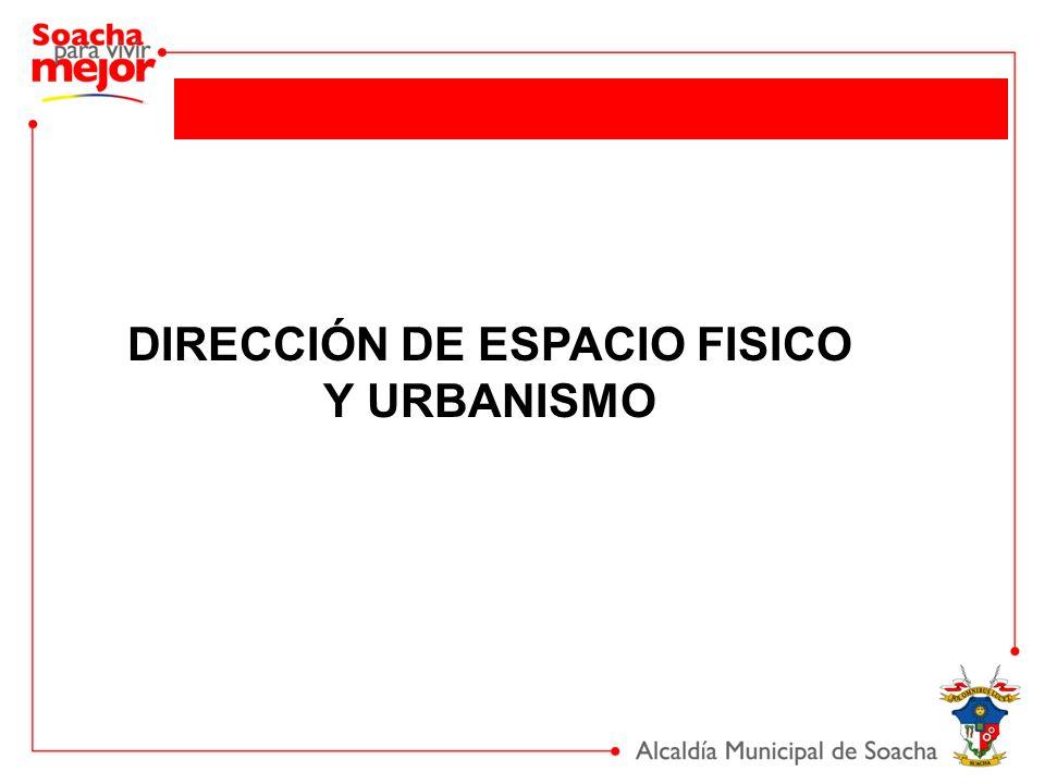 DIRECCIÓN DE ESPACIO FISICO Y URBANISMO