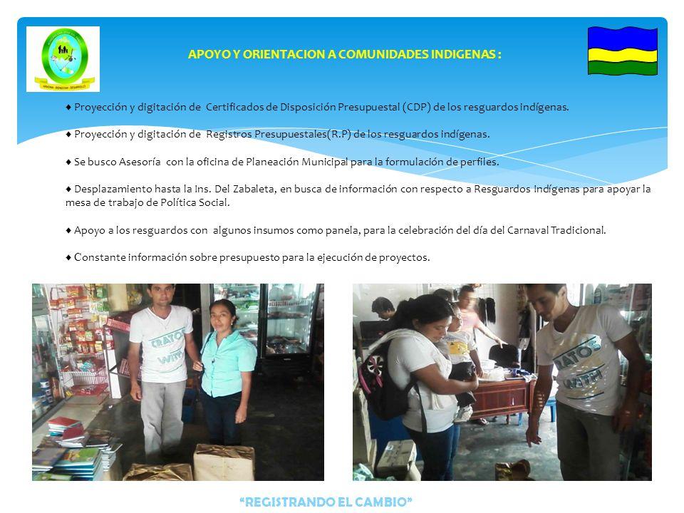 REGISTRANDO EL CAMBIO APOYO Y ORIENTACION A COMUNIDADES INDIGENAS : Desplazamiento hasta el resguardo Indígena Yurayaco, como representación de la adm